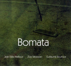 Bourque / Mailloux / Tabassian: Bomata (Malasartes)