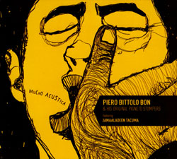 Bon, Piero Bittolo & His Original Pigneto Stompers: Mucho Acustica (Long Song Records)