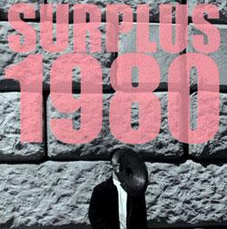 Moe! Staiano: Surplus 1980 (Dephine Knormal Musik)