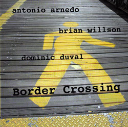 Willson, Brian: Border Crossing (Not Two Records)