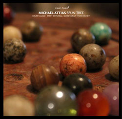 Attias, Michael: Spun Tree (Clean Feed)