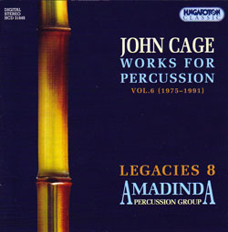 Cage, John: Works for Percussion, Vol. 6 (1975-1991) (Hungaroton Classic)