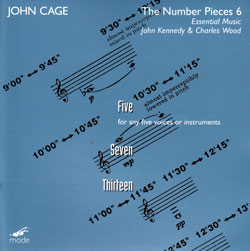 Cage, John: The Number Pieces 6 performed by Essential Music (Mode Records)