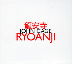 Cage, John: Ryoanji (Hat[now]ART)