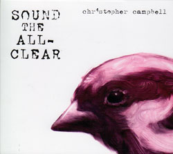 Campbell, Christopher: Sound the All-Clear
