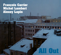 Carrier / Lambert / Lapin: All Out (FMR)