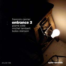 Carrier, Francois Trio + Bobo Stenson: Entrance 3