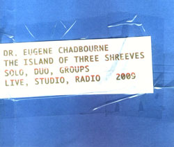 Chadbourne, Eugene: The Island of Three Shreeves (Chadula)
