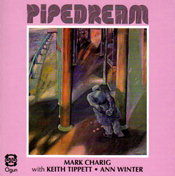 Charig / Tippett / Winter: Pipedream (Ogun)