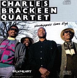 Brackeen, Charles Quartet,: Worshippers Come Nigh (Silkheart)