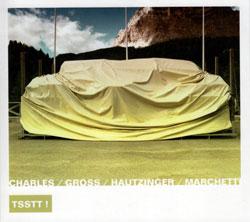 Charles / Gross / Hautzinger / Marchetti: Tsstt!