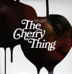 Cherry, Neneh & The Thing: The Cherry Thing [VINYL] (Smalltown Supersound)