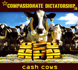 Compassionate Dictatorship: Cash Cows (FMR)