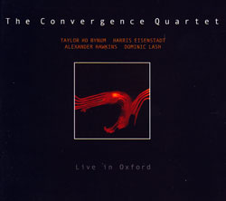 Convergence Quartet, The: Live In Oxford (FMR)