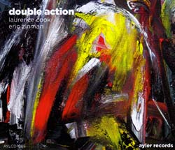 Zinman, Eric & Laurence Cook: Double Action (Ayler)