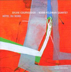 Courvoisier, Sylvie - Mark Feldman: Hotel Du Nord (Intakt)
