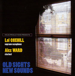 Coxhill / Ward: Old Sights New Sounds (Incus)