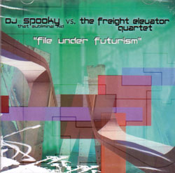 DJ Spooky vs. The Freight Elevator Quartet: File Under Futurism