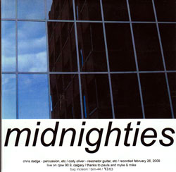 Dadge, Chris & Cody Oliver: Midnighties (Bug Incision Records)