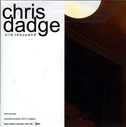 Dadge, Chris: Silk Thousand (Bug Incision Records)