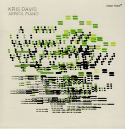 Davis, Kris: Aeriol Piano (Clean Feed)