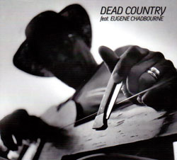Chadbourne, Eugene: Dead Country (Konnex)