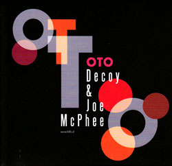 Decoy & Joe McPhee: Oto (Bo Weavil Recordings)