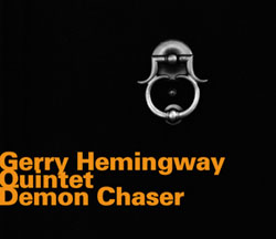 Hemingway, Gerry Quintet: Demon Chaser (Hatology)
