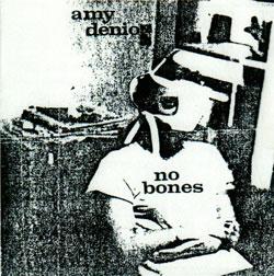 Denio, Amy: No Bones
