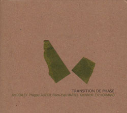 Denley / Lauzier / Martel / Myhr / Normand: Transition de Phase