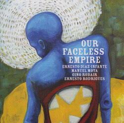 Diaz-Infante / Rodrigues / Robair / Mota: Our Faceless Empire (PAX)