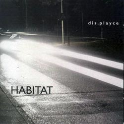 dis.playce (Marcoll / Seidl): Habitat <i>[Used Item]</i> (Creative Sources)
