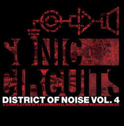 Various Artists: District of Noise Vol. 4: A Compilation of Experimental Music from Washington DC [V