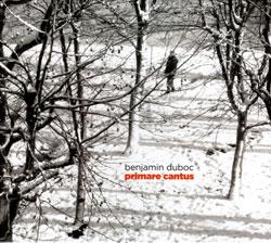 Duboc, Benjamin: Primare Cantus (Ayler)
