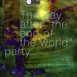 "Duncan / Mariani / Musci: The Day After ""The End Of The World"" Party <i>[Used Item]</i>"