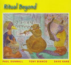 Dunmall / Bianco / Kane: Ritual Beyond (FMR)
