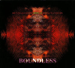 Dunmall / Edwards / Gibbs / Sanders: Boundless