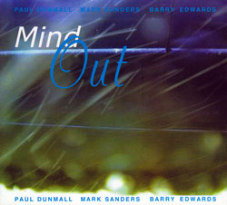 Dunmall / Sanders  / Edwards: Mind Out