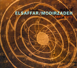 ElSaffar, Amir  and Hafez Modirzadeh: Radif Suite (Pi Recordings)