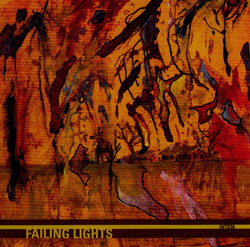 Failing Lights: Failing Lights (Intransitive Recordings)