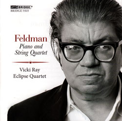 Feldman, Morton: Piano And String Quartet (Bridge Records)