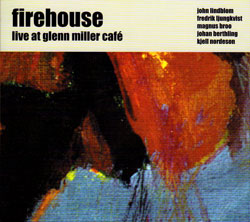 Firehouse: Live at Glenn Miller Cafe (Ayler)