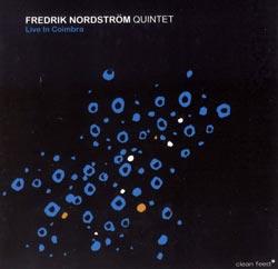 Nordstrom, Fredrik: Live in Coimbra