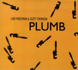 Freedman, Lori & Scott Thomson: Plumb (Barnyard)