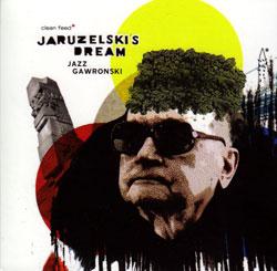 Jaruzelski's Dream: Jazz Gawronski