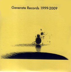 Various Artists: Generate Records 1999-2009 (Generate Records)