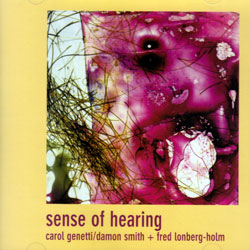 Genetti / Smith / Lonberg-Holm: Sense of Hearing (Balance Point Acoustics)