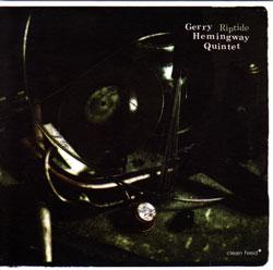Gerry Hemingway Quintet: Riptide (Clean Feed)