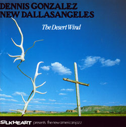 Gonzalez, Dennis New Dallasangeles: The Desert Wind (Silkheart)