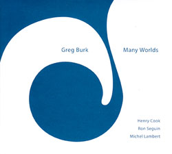 Burk, Greg: Many Worlds (482 Music)